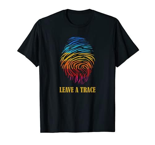 Leave a trace. Eine Spur hinterlassen Farbiger Fingerabdruck T-Shirt