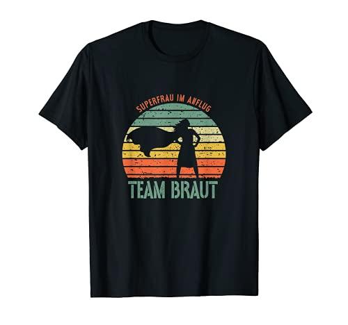 Team Braut Bachelorette Junggesellenabschied Freundin T-Shirt